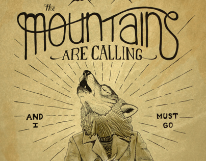 The mountains are calling and i must go on behance for The mountains are calling and i must go metal sign