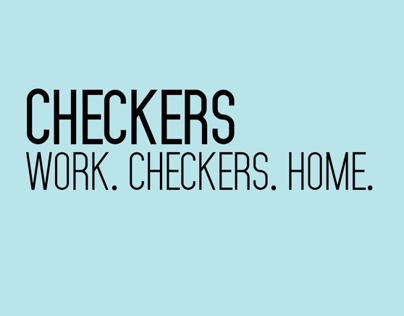 Work. Checkers. Home.