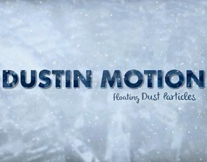 Dustin Motion - Organic Dust l Motes l Particles