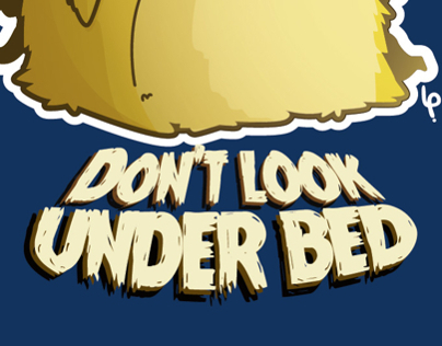 Don't look under bed