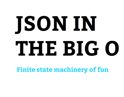 Json in the Big O