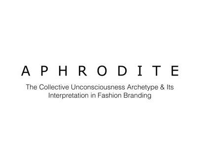 Aphrodite Archetype in Fashion Branding