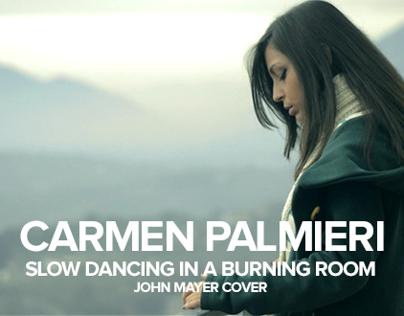 Carmen Palmieri - Slow Dancing In A Burning Room