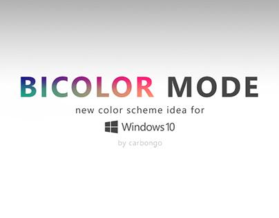 new color scheme idea for Windows 10 [BICOLOR]