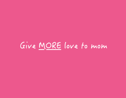 More Love to Mom