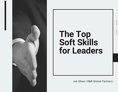 Top Soft Skills for Leaders | Joe Shew