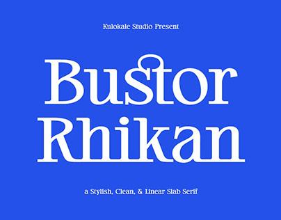Bustor Rhikan - Slab Serif Font