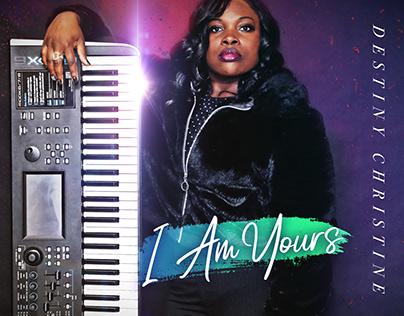 Destiny Christine   I Am Yours single release promo