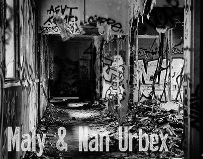 Maly & Nan Urbex