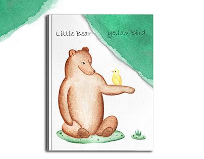 """Watercolor children`s book """"Little Bear & yellow Bird"""""""