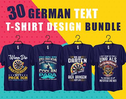 30 German Text T-shirt Design Bundle