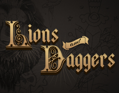 Lions and Daggers - Lettering