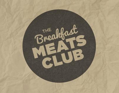 The Breakfast Meats Club