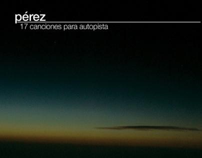 Perez - 17 canciones para autopista