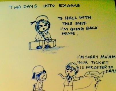 Exams. Same old, same old.
