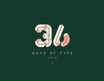 36 Days of type /6th edition / 2019