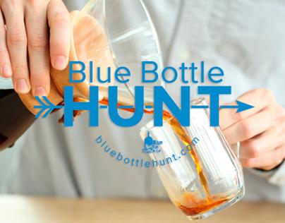 Blue Bottle Hunt