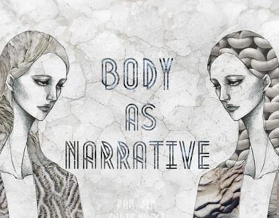 Process Journal 3: Body As Narrative