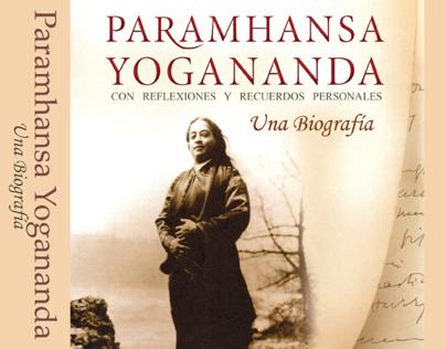 """Book design: """"Paramhansa  Yoganada. Una Biografía."""""""