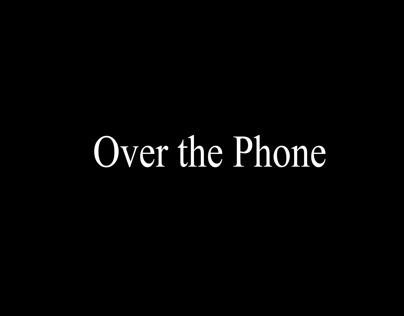 Over the Phone