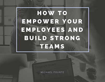 Michael Fourte | How to Build Strong Teams