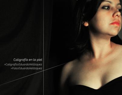 Caligrafía en la piel / Skin and calligraphy