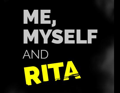 Promotion Design ME, MYSELF AND RITA show