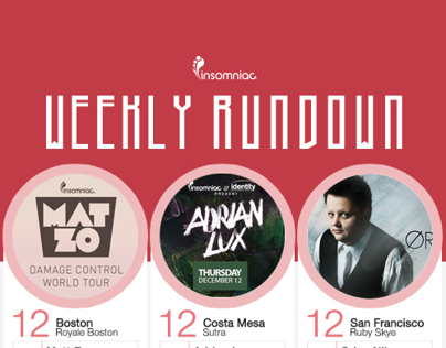 Insomniac Events  |  Weekly Rundown