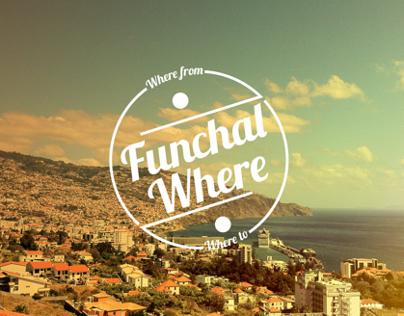 Funchal Where