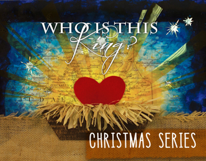 """""""Who Is This King?"""" Christmas Series & Album"""