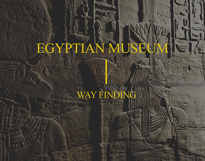 EGYPTIAN MUSEUM - way finding
