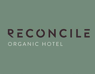 RECONCILE: Organic Hotel