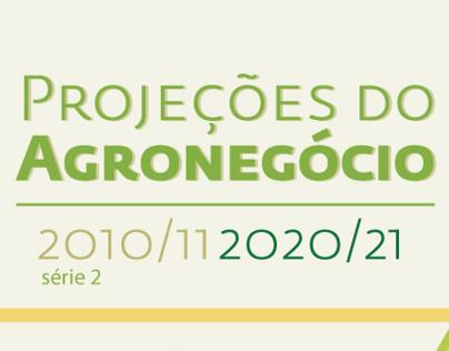 Projeções do Agronegócios - Brazilian Agribusiness