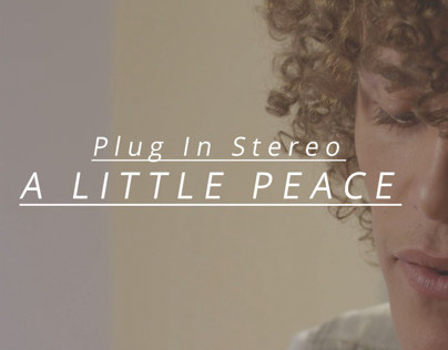 Plug In Stereo - A Little Peace