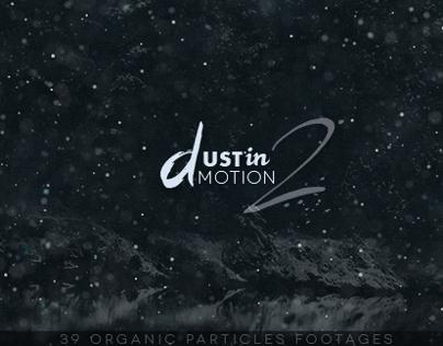 Dustin Motion 2 - Organic Dust l Motes l Particles