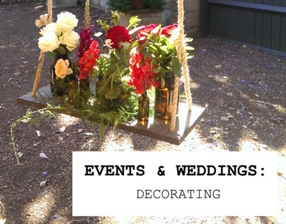 EVENTS & WEDDINGS: Decorating