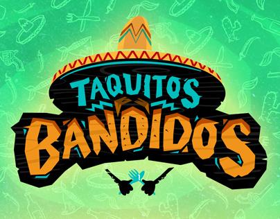 Taquitos Bandidos