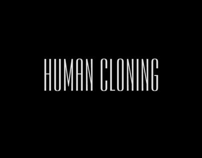 Individual Video - Human Cloning