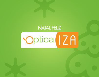 Natal Óptica Iza (Óptica Iza Christmas Campaign)