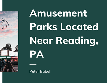 Amusement Parks Located Near Reading, PA