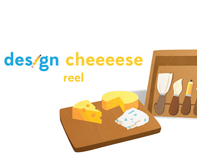 Design Cheeeese Reel 2019