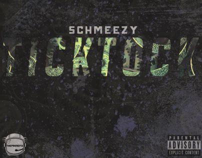 SINGLE ARTWORK: Schmeezy - Tick Tock [2014]