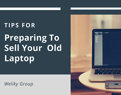 Tips For Preparing To Sell Your Old Laptop