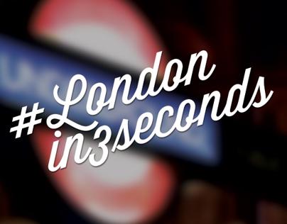 #Londonin3seconds London in 3 seconds