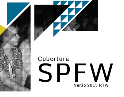 Cobertura SPFW Verão 2013 RTW