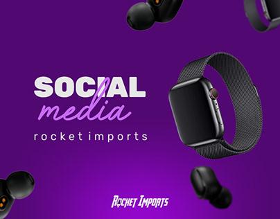 Rocket Imports │ Social Media