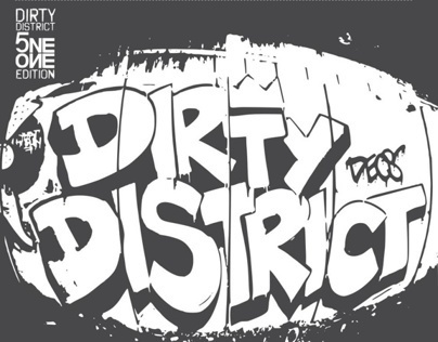 Dirty District - Hip Hop Nights, 2011-2013