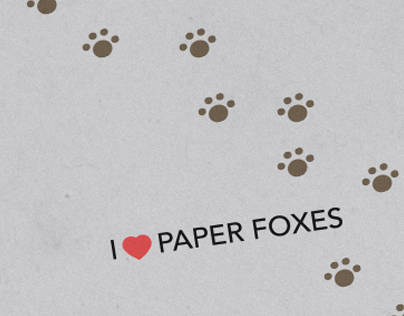 I love Paper Foxes