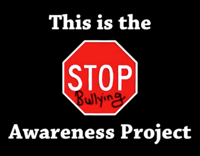 Stop Bullying Video Project