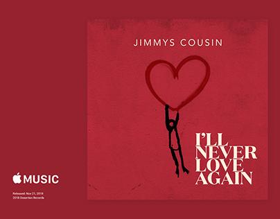 Branding and Album Design - Jimmys Cousin